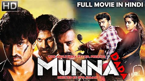 movie the full movie munna dada 2018 new released full hindi dubbed movie south indian movies 2018 full movie