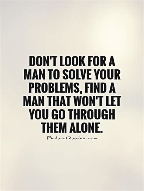 Going through life alone quotes quotesgram