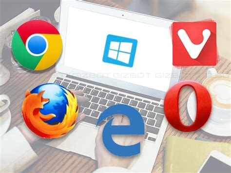 best internet browsers 5 best browsers for windows pc gizbot