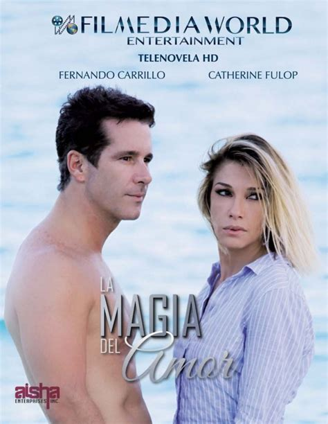 poster de novelas y series telenovelas y estrellas poster de la magia del amor