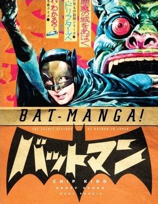 bats the history collection books bat the secret history of batman in japan by chip kidd