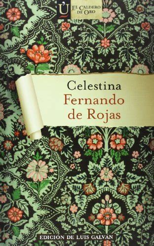 la celestina bilingual edition la celestina bilingual edition tragicomedia de calisto y