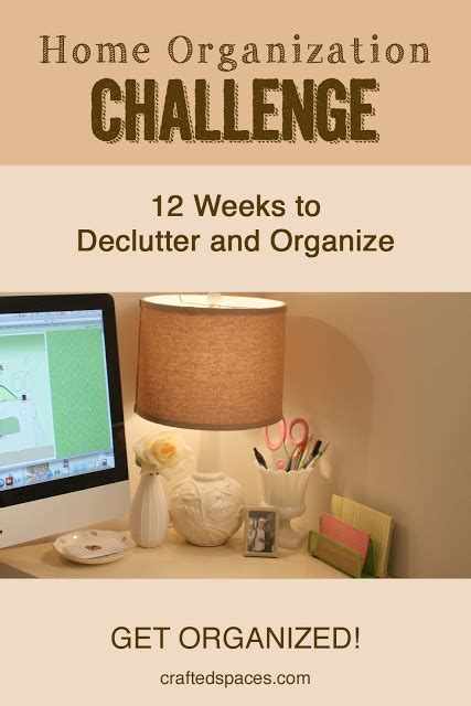 home organization blog crafted spaces home organization challenge