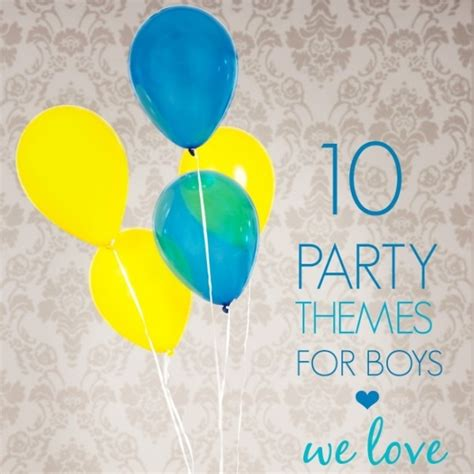 themes we love 10 party themes for boys we love spaceships and laser beams
