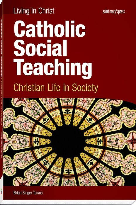 si鑒e social christian catholic social teaching christian in society