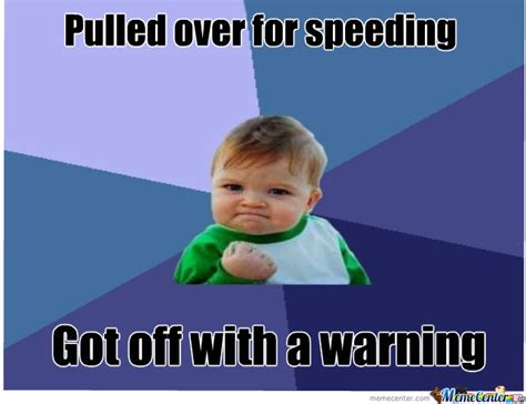 Speeding Meme - image gallery speeding meme