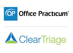 Office Practicum Office Practicum And Cleartriage Announce Partnership