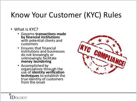how do you your is your customer kyc how well do you your customers