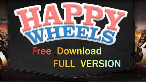 happy wheels full version no download happy wheels full version free download working proof
