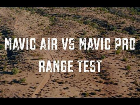 mavic air  mavic pro real world range test youtube