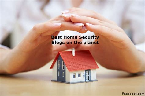 top 100 home security blogs websites for securing your