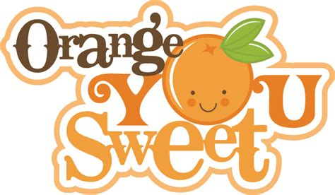 scrapbook title for christmas foods on the table orange you sweet svg scrapbook title svgs for card scrapbooking free svgs svg cuts