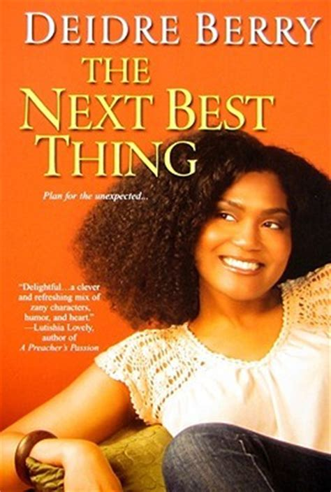 and the next thing you books the next best thing by berry reviews discussion