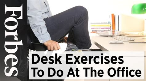 at the office desk desk exercises to do at the office forbes