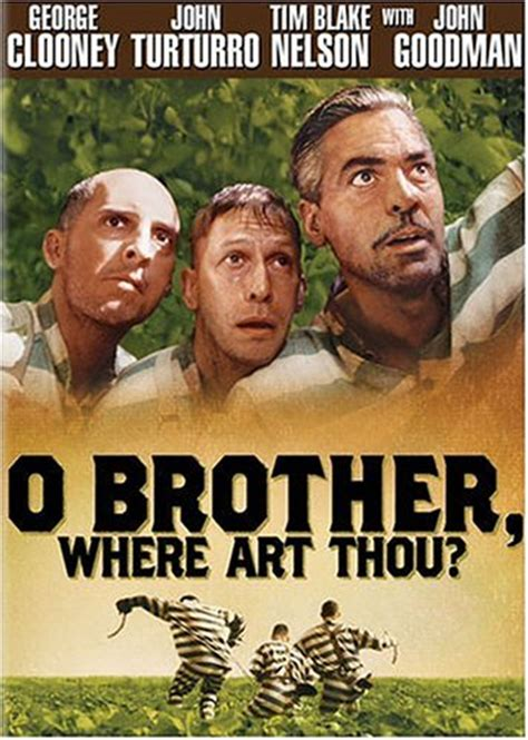 DOWNLOAD FREE MP4 MOVIES: O Brother, Where Art Thou? O Brother, Where Art Thou Movie Poster