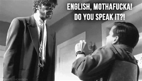 English Motherfucker Do You Speak It Meme - 7 famous dialogues from pulp fiction which nobody can