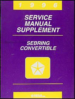 car repair manual download 1996 chrysler sebring engine control 1996 sebring convertible repair shop manual original supplement