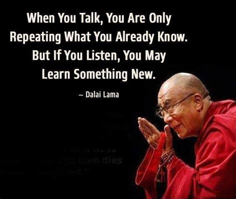 Talk Only when you talk you are only repeati dalai lama talk image