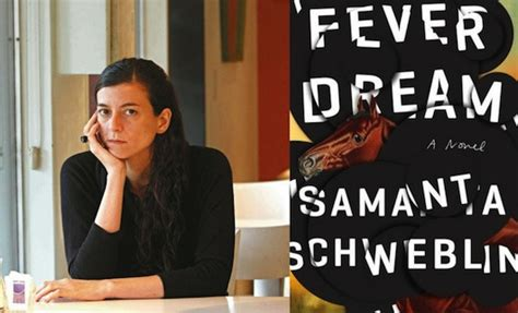 fever dream shortlisted for 1786070901 2017 man booker international prize q a samanta schweblin words without borders