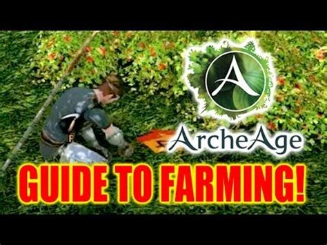 archeage guide how to get archeage guide to farming how to grow crops and raise