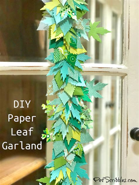How To Make Paper Garland - how to make a beautiful paper leaf garland pet scribbles