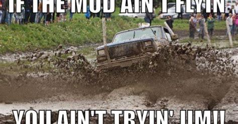 Mudding Memes - boyfriend mud bogging meme redneck trucks f100 trucks
