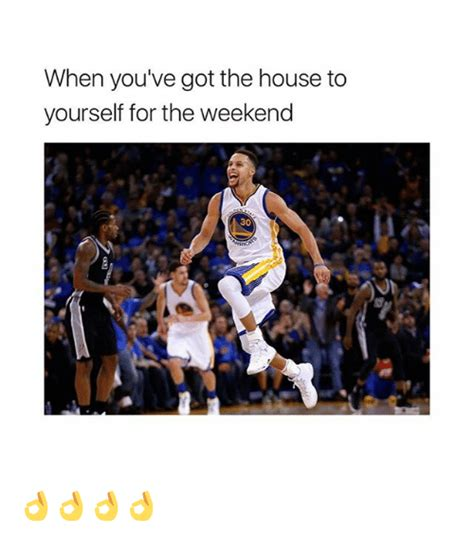house for the weekend when you ve got the house to yourself for the weekend 30 meme on sizzle