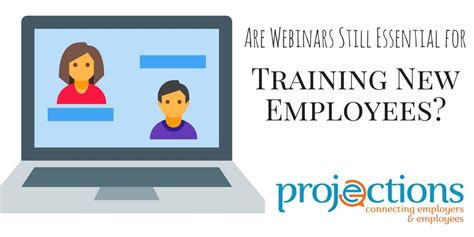 are webinars still essential for new employees and clients
