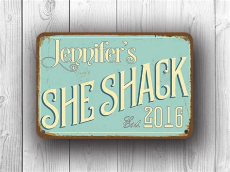 she shack personalized she shack sign custom signs classic metal