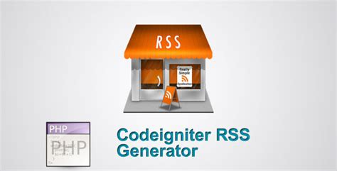 sle of codeigniter project codeigniter rss generator by kevikidy codecanyon