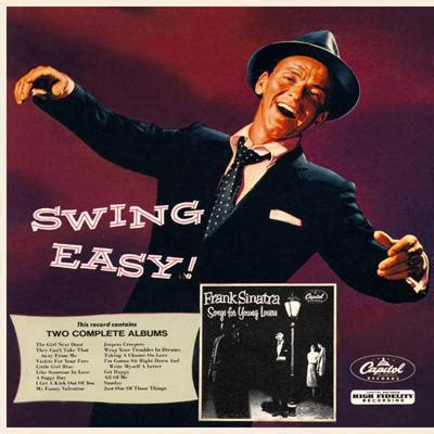 sinatra swing easy frank sinatra swing easy and songs for young lovers