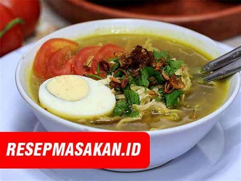 membuat soto ayam surabaya resep soto daging ambengan kuliner asli surabaya paling