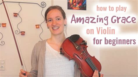 youtube tutorial violin amazing grace how to play easy beginners song violin