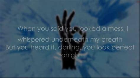 ed sheeran perfect tonight ed sheeran perfect lyrics hd lyrics video youtube
