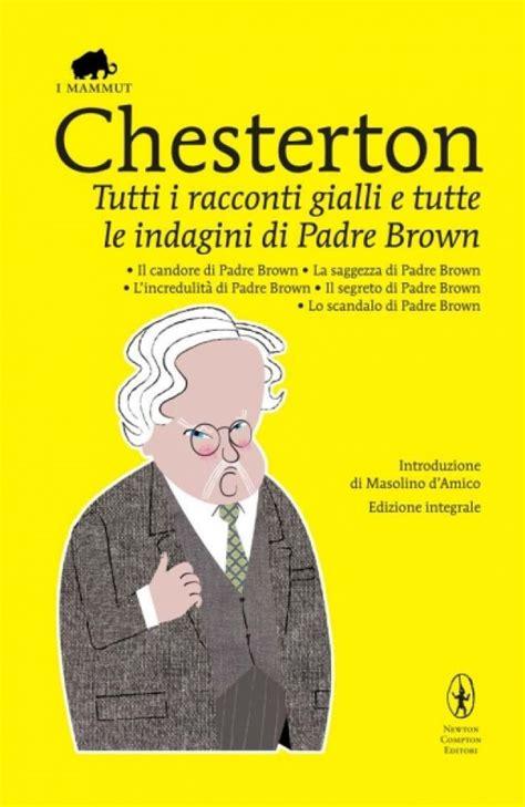 libro maledetti fotografi tutte le tutti i racconti gialli e tutte le indagini di padre brown newton compton editori