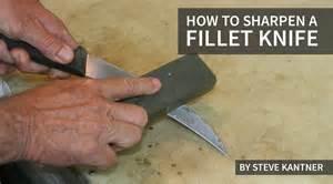 how to sharpen a fillet knife fishtrack com