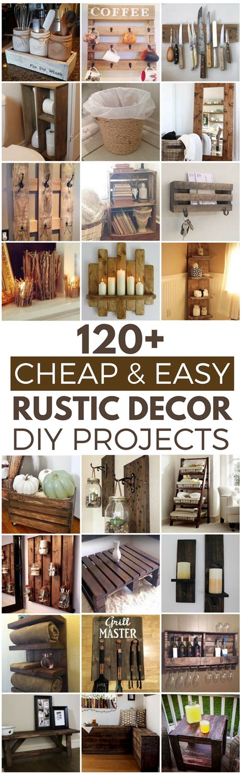 diy projects for home decor pinterest 120 cheap and easy diy rustic home decor ideas prudent