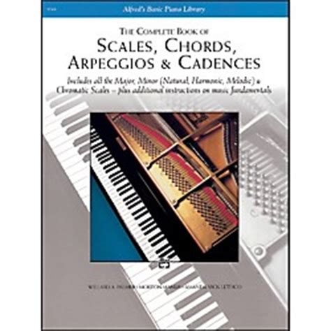 The Complete Book Of Scales Chord Arpeggios Cadences alfred scales chords arpeggios cadences complete book