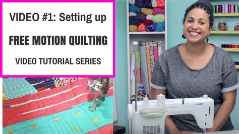 How To Free Motion Quilt On A Sewing Machine by Free Motion Quilting Tutorial Series 1 Setting Up