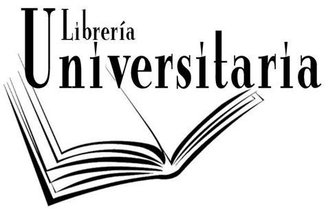 Www Libreria Universitaria Convenio Con Librer 205 A Universitaria Colegio De
