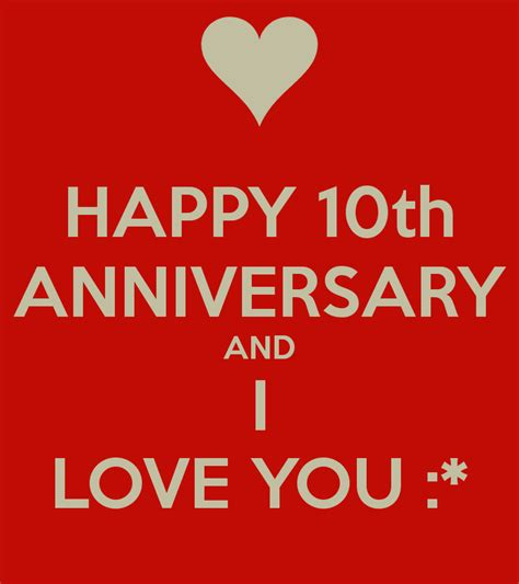 happy 10th year anniversary quotes quotesgram