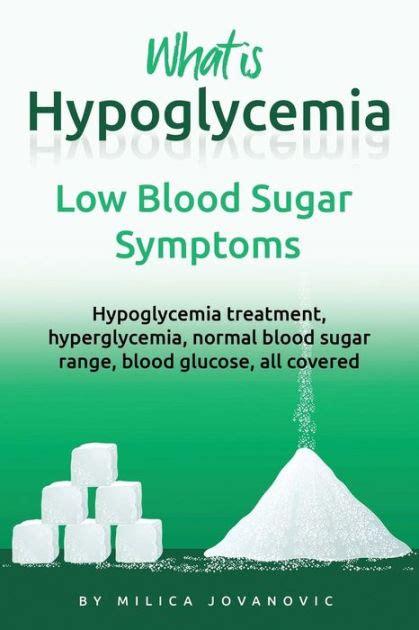 hypoglycemia  blood sugar symptoms normal
