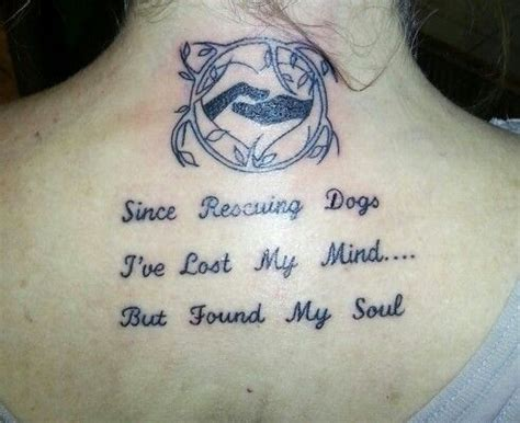 animal rescue tattoo ideas animal rescue words to live by tattoos pinterest