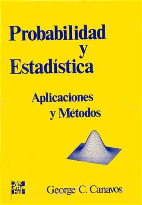 libros de estadistica inferencial 1 pdf blog para estudiantes de estad 237 stica ciencias actuariales y afines probabilidad y estad 237 stica