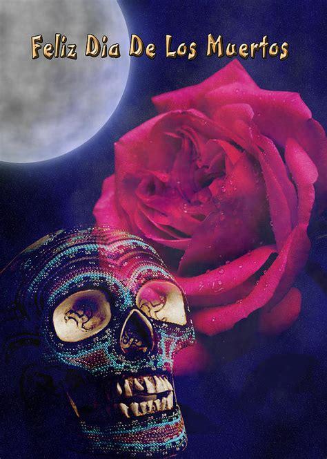 Feliz Dia De Los Muertos by Feliz Dia De Los Muertos Happy Day Of The Dead Photograph