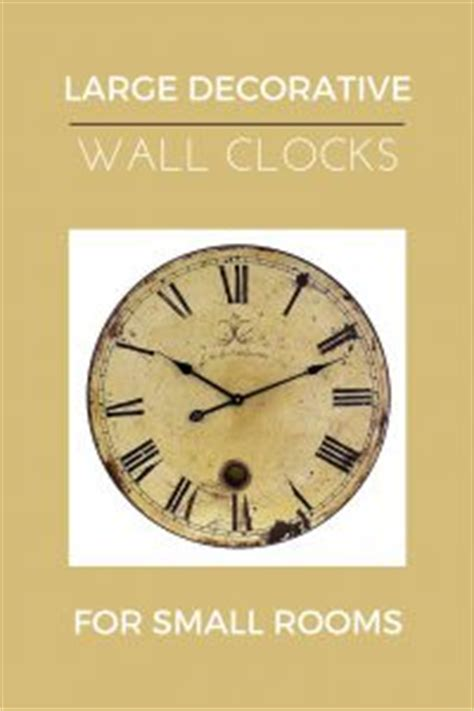 small decorative wall clocks large decorative wall clocks and small rooms