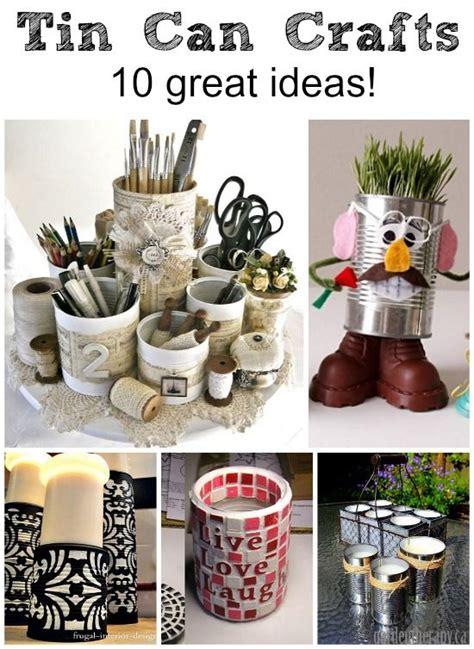 diy tin can crafts tin can crafts 10 great ideas diy home decor