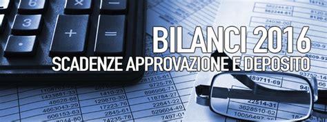 deposito bilancio di commercio bilancio 2016 scadenze approvazione e deposito bilanci