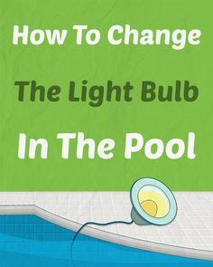 How To Change A Pool Light by Pool Care On Fiberglass Swimming Pools Solar
