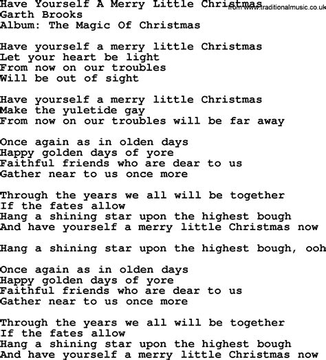 have yourself a merry little christmas by garth brooks
